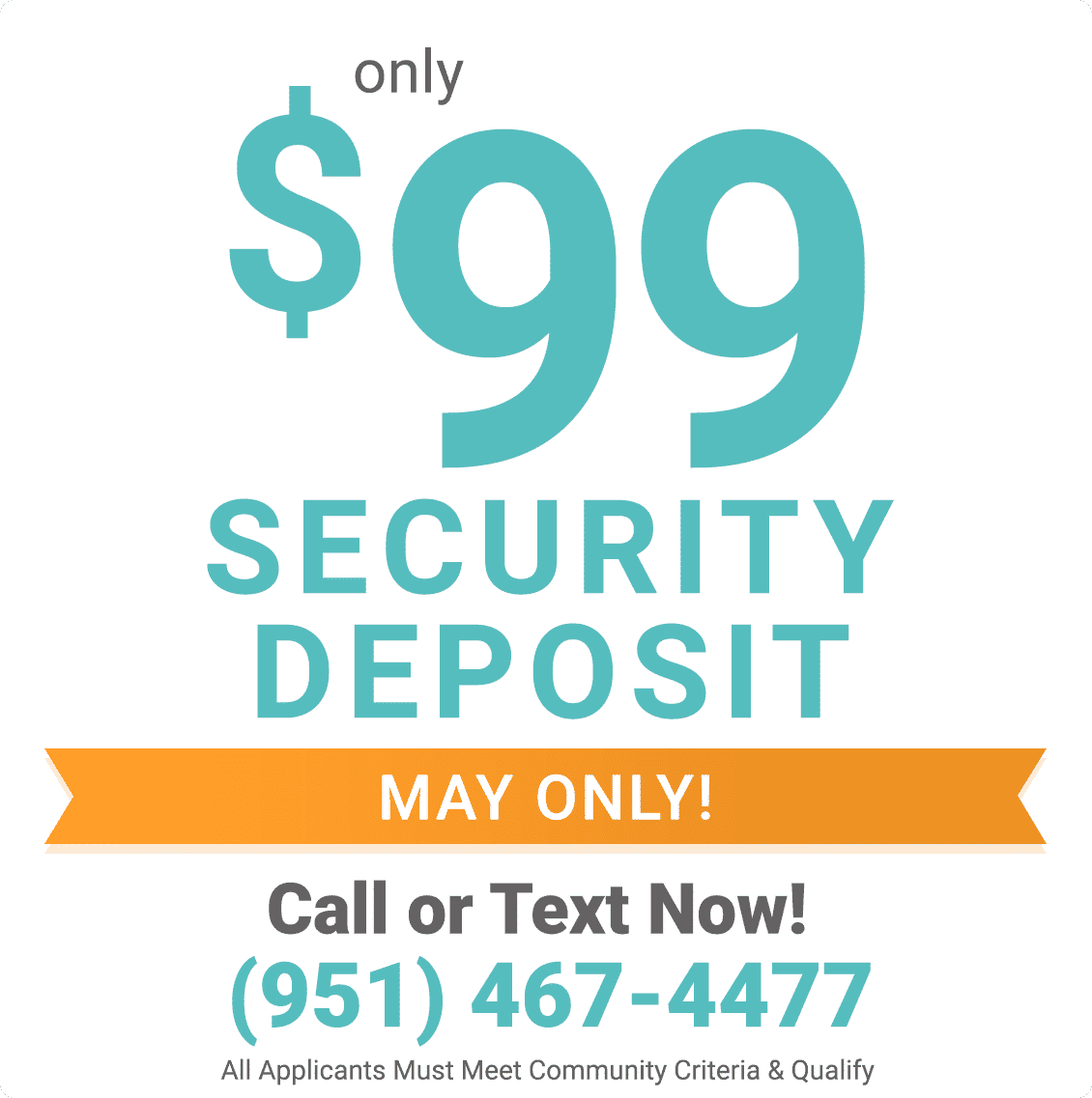 $99 security deposit only during May